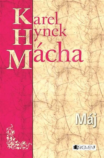 K. H. Mácha – Máj - Karel Hynek Mácha   Elektronická kniha na Alza.cz