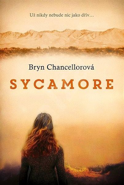 Sycamore - Bryn Chancellorová
