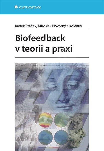 Biofeedback v teorii a praxi - Radek Ptáček