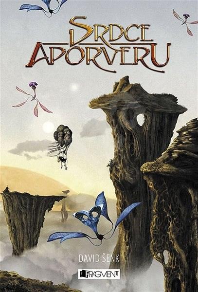 Srdce Aporveru - David Šenk