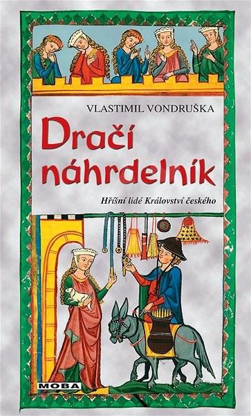 Dračí náhrdelník - Vlastimil Vondruška