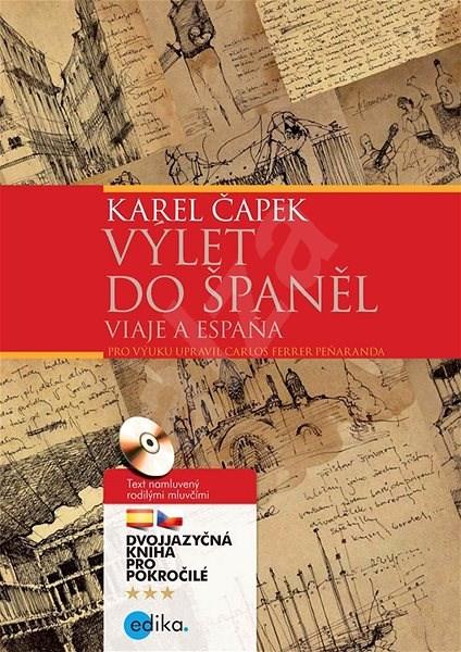 Výlet do Španěl - Karel Čapek