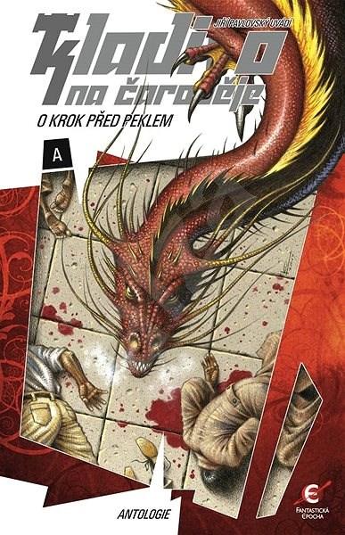 O krok před peklem - kolektiv autorů