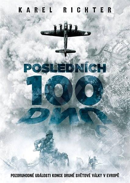 Posledních 100 dnů - Karel Richter