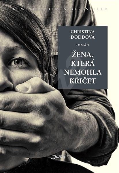 Žena, která nemohla křičet - Christina Doddová