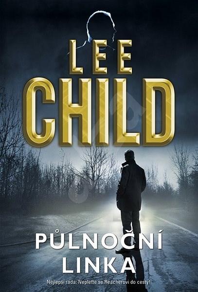 Půlnoční linka - Lee Child