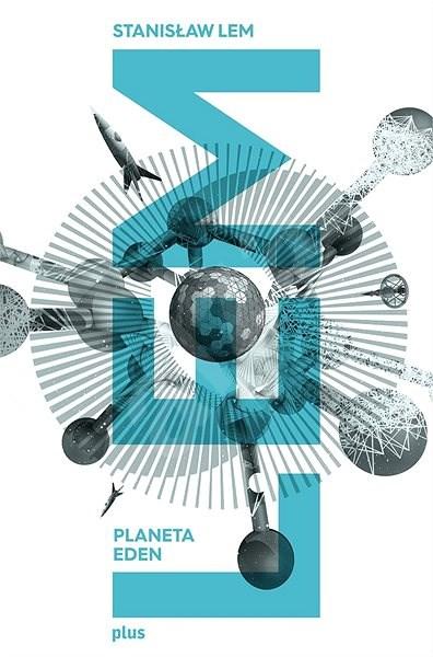 Planeta Eden - Stanislaw Lem