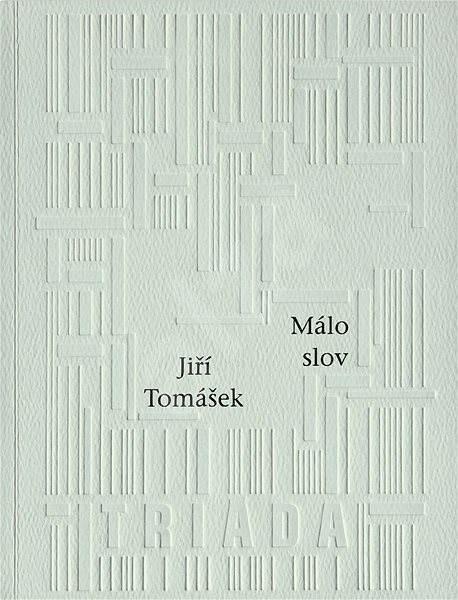 Málo slov - Jiří Tomášek