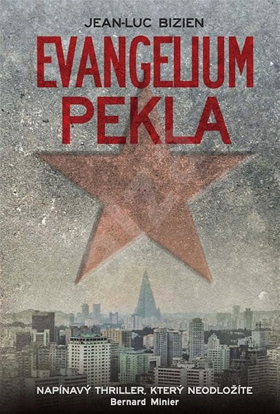 Evangelium pekla - Jean-Luc Bizien