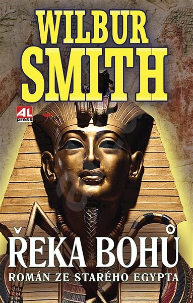Řeka bohů I. - Román ze starého Egypta - Wilbur Smith