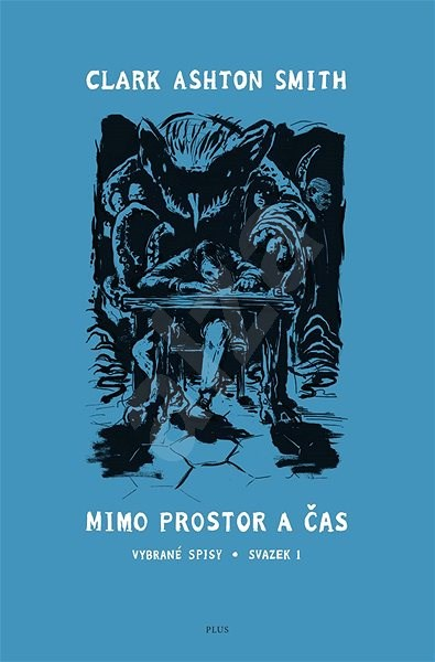 Mimo prostor a čas - Clark Ashton Smith