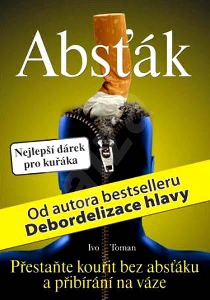 Absťák - Ivo Toman