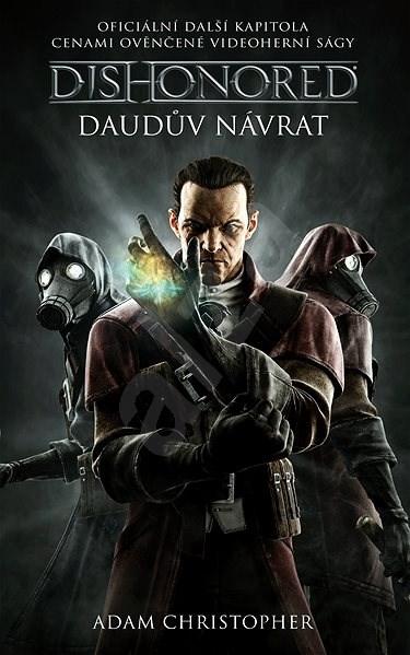 Dishonored - Daudův návrat - Adam Christopher