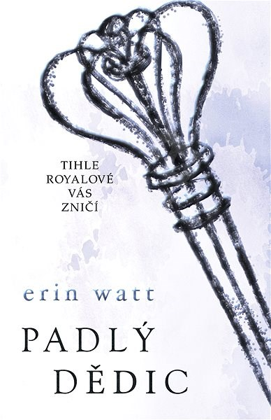Padlý dědic - Erin Watt