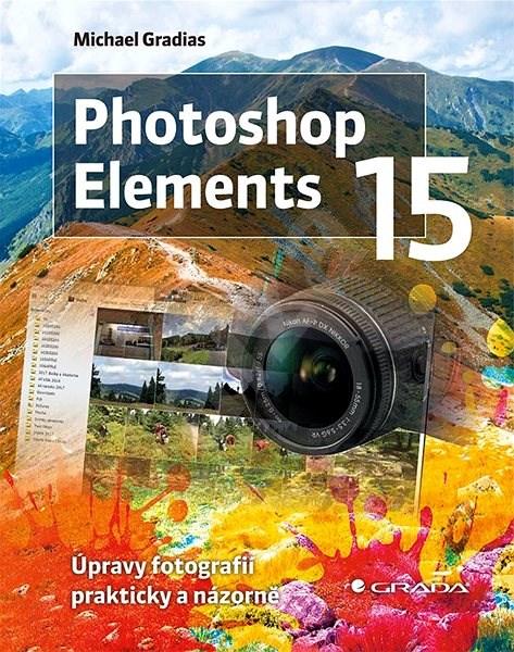 Photoshop Elements 15 - Michael Gradias
