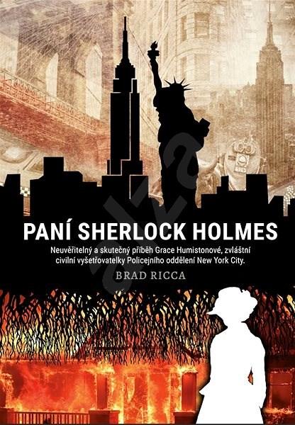 Paní Sherlock Holmes - Brad Ricca