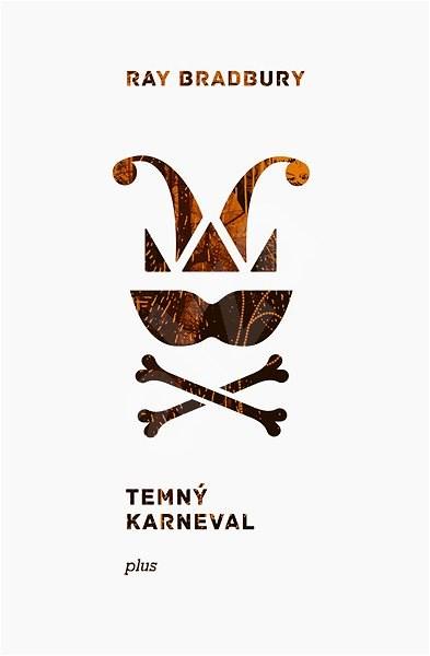 Temný karneval - Ray Bradbury