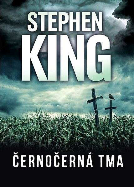 Černočerná tma - Stephen King