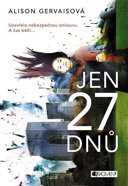 Jen 27 dnů - Alison Gervaisová