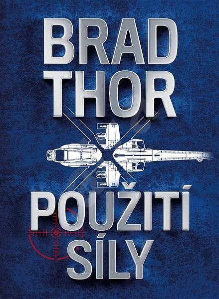 Použití síly - Brad Thor