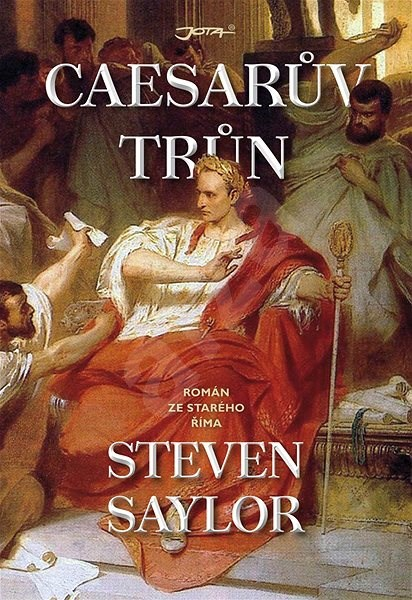 Caesarův trůn - Steven Saylor