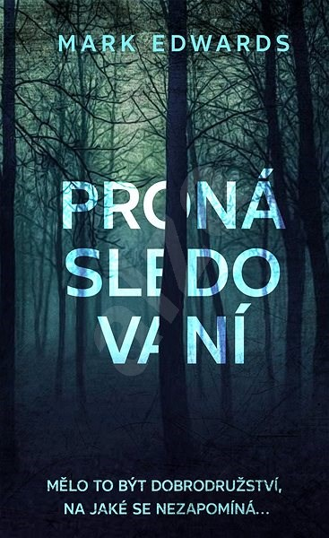 Pronásledovaní - Mark Edwards