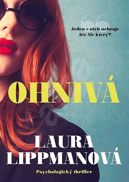 Ohnivá - Laura Lippmanová