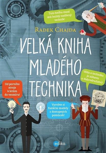 Velká kniha mladého technika - Radek Chajda
