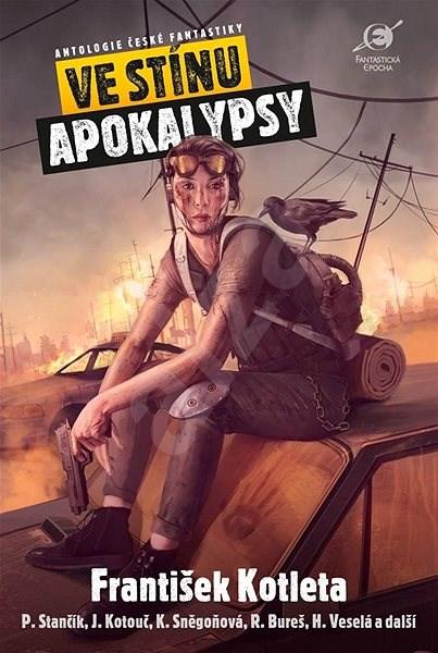Ve stínu apokalypsy - Leoš Kyša