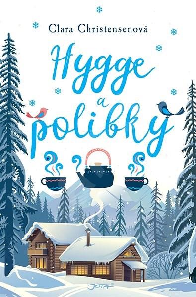 Hygge a polibky - Clara Christensenová
