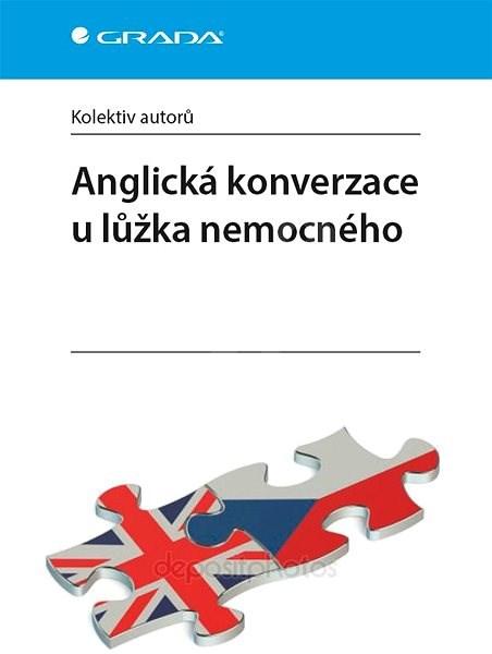 Anglická konverzace u lůžka nemocného - autorů kolektiv