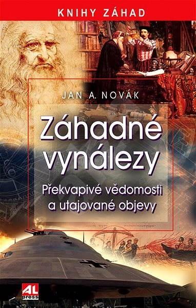 Záhadné vynálezy - Jan A. Novák