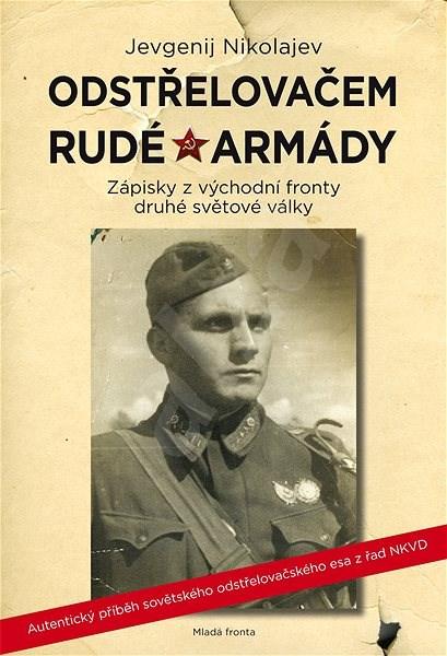 Odstřelovačem rudé armády - Jevgenij Nikolajev