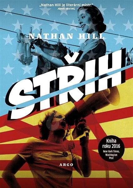 Střih - Nathan Hill