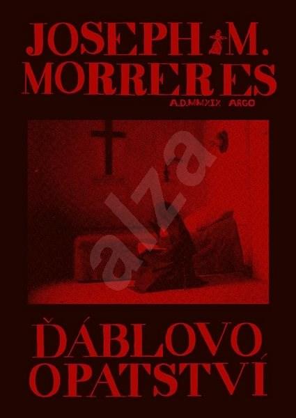 Ďáblovo opatství - Josep M. Morreres