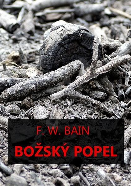 Božský popel - Francis William Bain
