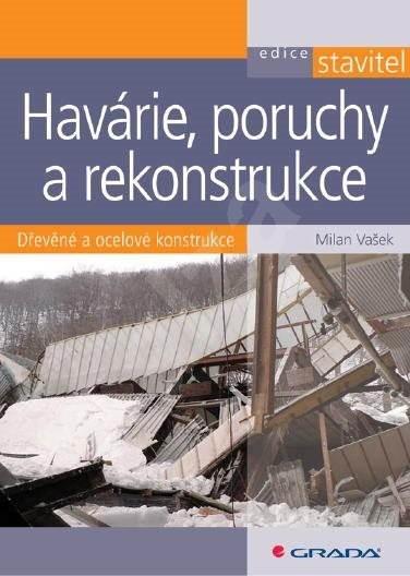 Havárie, poruchy a rekonstrukce - Milan Vašek