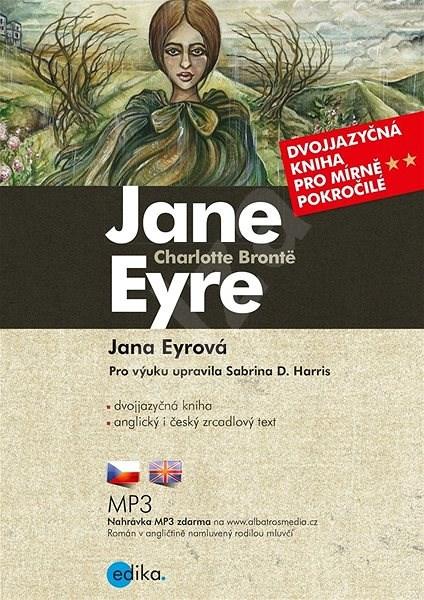Jana Eyrová B1/B2 - Charlotte Brontëová