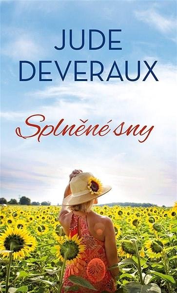 Splněné sny - Jude Deveraux