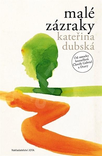 Malé zázraky - Kateřina Dubská