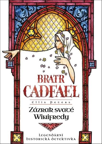 Zázrak svaté Winifredy - Ellis Peters