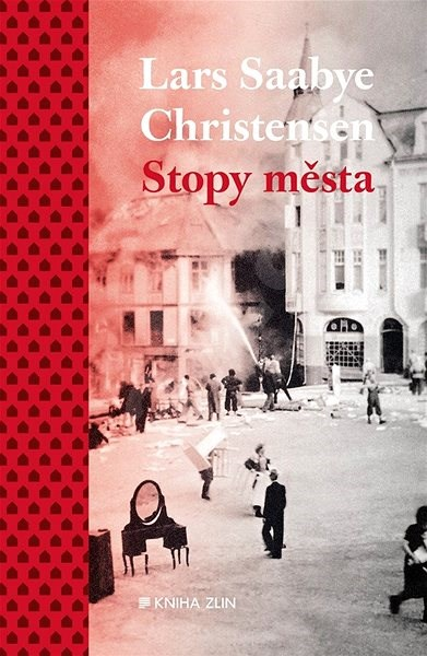 Stopy města - Lars Saabye  Christensen
