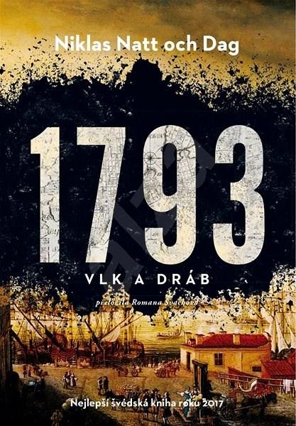 1793 - Vlk a dráb - Niklas Natt och Dag