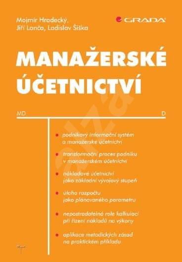 Manažerské účetnictví - Mojmír Hradecký