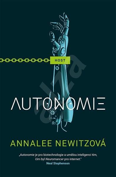 Autonomie - Annalee Newitzová