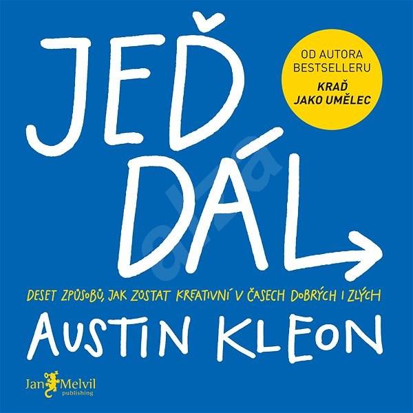 Jeď dál - Austin Kleon