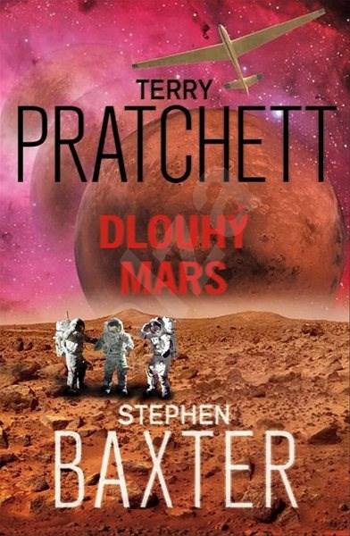 Dlouhý Mars - Terry Pratchett