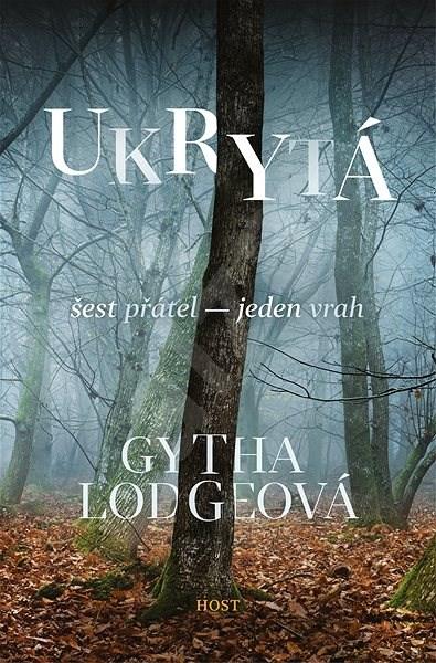 Ukrytá - Gytha Lodgeová