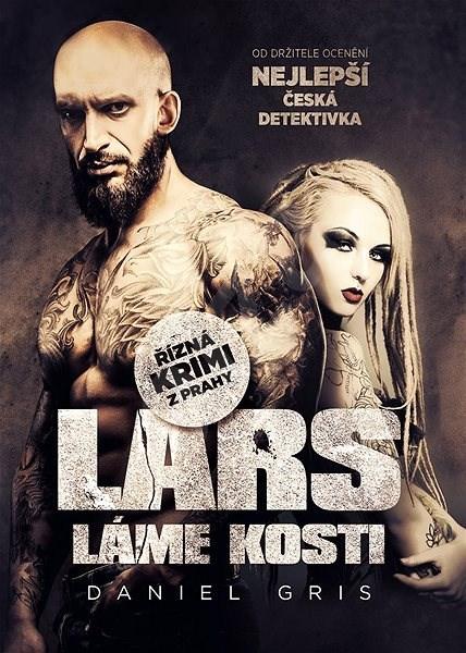 Lars láme kosti - Daniel Gris