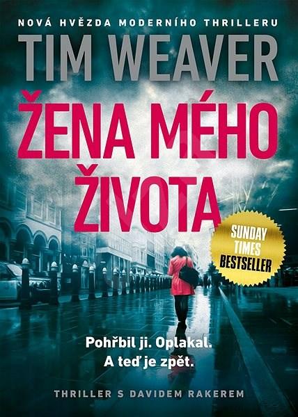 Žena mého života - Tim Weaver